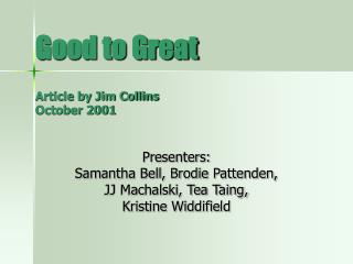 Good to Great  Article by Jim Collins October 2001