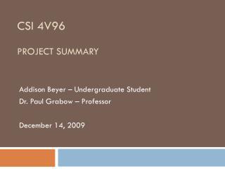CSI 4V96 PROJECT SUMMARY