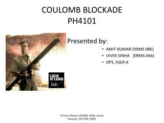 COULOMB BLOCKADE PH4101
