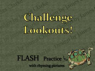 Challenge Lookouts!