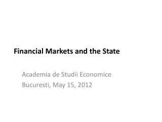 Financial Markets and the State