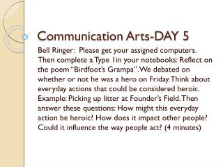 Communication Arts-DAY 5