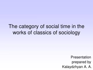 The category of social time in the works of classics of sociology