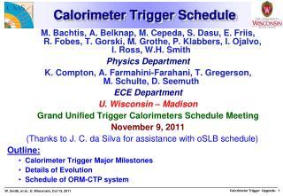 Calorimeter Trigger Schedule