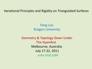 Variational Principles and  Rigidity  on  Triangulated  Surfaces
