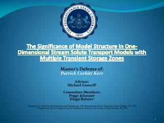 Master's Defense of: Patrick Corbitt Kerr Advisor: Michael Gooseff 1 Committee Members: