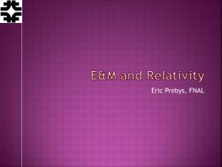 E&M and Relativity
