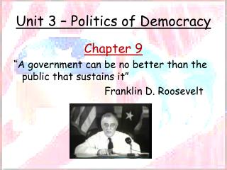 Unit 3 � Politics of Democracy