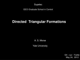 Directed  Triangular Formations