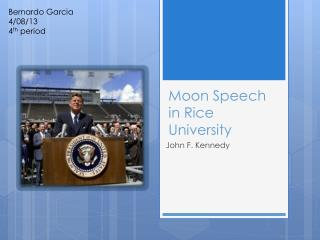 Moon Speech in Rice University