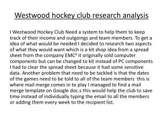 Westwood hockey club research analysis