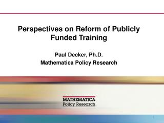 Perspectives on Reform of Publicly Funded Training