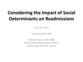 Considering the Impact of Social Determinants on Readmissions