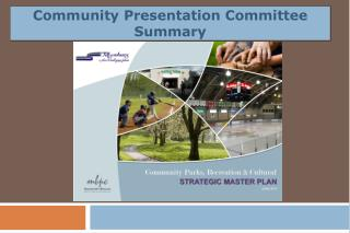Community Presentation Committee Summary