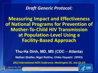 2012 International AIDS Conference, Washington DC, July 22-27)