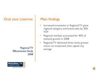Regional TV  Effectiveness Study 2008