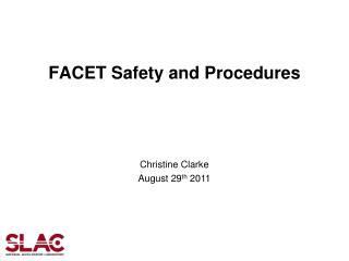 FACET Safety and Procedures