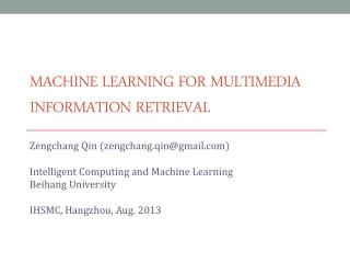 Machine Learning for multimedia information retrieval