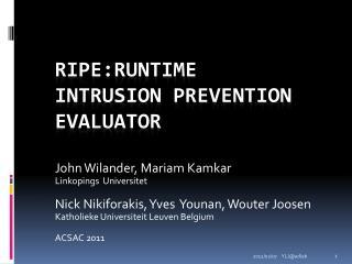 RIPE:Runtime  Intrusion Prevention Evaluator