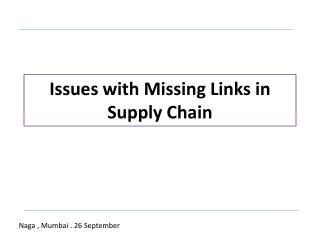 Issues with Missing Links in Supply Chain