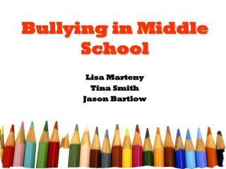 Bullying in Middle School
