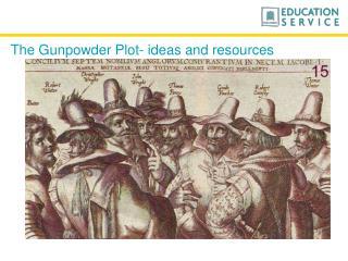 The Gunpowder Plot- ideas and resources
