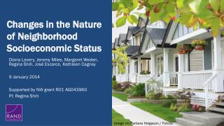 Changes in the Nature of Neighborhood Socioeconomic Status