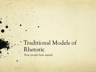 Traditional Models of Rhetoric