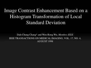 Image  Contrast Enhancement Based  on a  Histogram Transformation  of  Local Standard Deviation