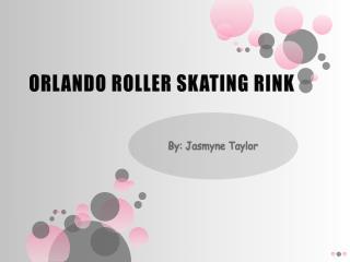ORLANDO ROLLER SKATING RINK