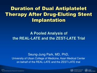 A Pooled Analysis of  the REAL-LATE and the ZEST-LATE Trial
