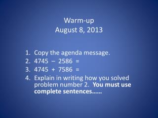 Warm-up August  8, 2013