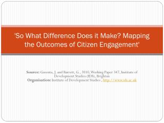 'So What Difference Does it Make? Mapping the Outcomes of Citizen Engagement'