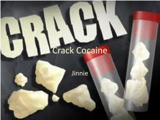 Crack Cocaine