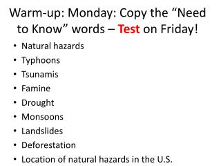 "Warm-up: Monday: Copy the ""Need to Know"" words –  Test  on Friday!"