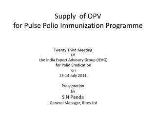 Supply  of OPV  for Pulse Polio Immunization Programme