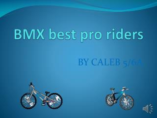 BMX best pro riders