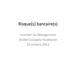Risque(s) bancaire(s)
