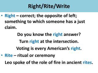 Right/Rite/Write
