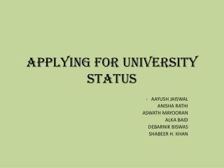Applying for university status