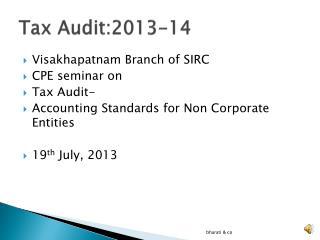 Tax Audit:2013-14