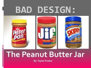 Bad Design: