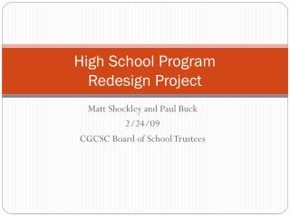 High School Program  Redesign  Pro ject