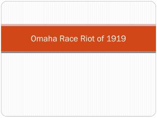Omaha Race Riot of 1919
