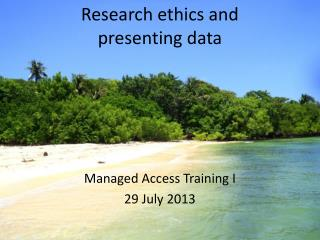Research ethics and  presenting data