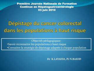 Dépistage du cancer colorectal dans les populations à haut risque