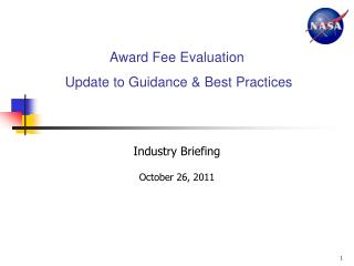 Award Fee Evaluation   Update to Guidance & Best Practices