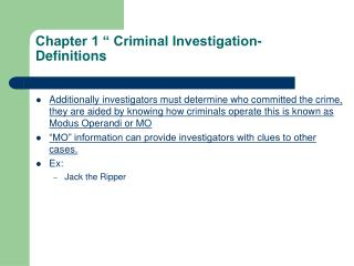 Chapter 1 � Criminal Investigation- Definitions
