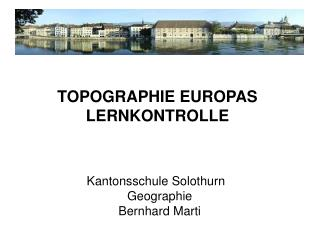 Kantonsschule Solothurn Geographie Bernhard Marti