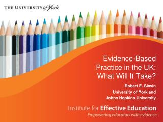 Evidence-Based Practice in the UK: What Will It Take?